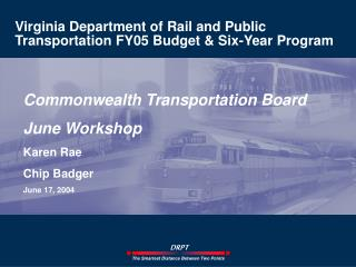 Virginia Department of Rail and Public Transportation FY05 Budget & Six-Year Program