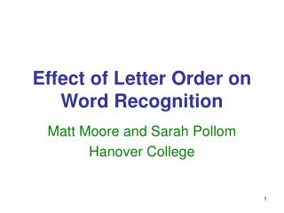 Effect of Letter Order on Word Recognition