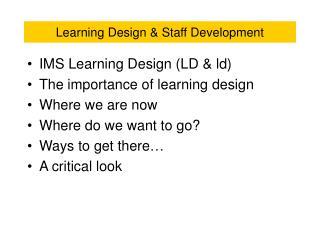 Learning Design & Staff Development