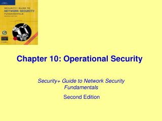 Chapter 10: Operational Security