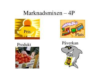 Marknadsmixen – 4P
