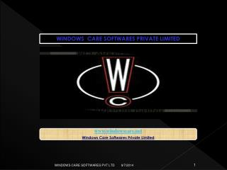 WINDOWS  CARE SOFTWARES PRIVATE LIMITED