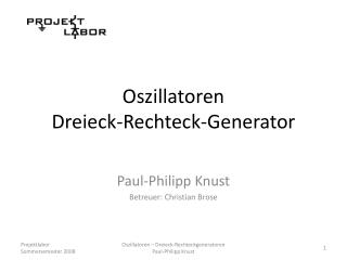 Oszillatoren Dreieck-Rechteck-Generator