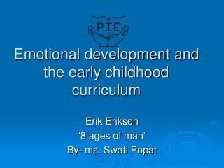 Emotional development and the early childhood curriculum