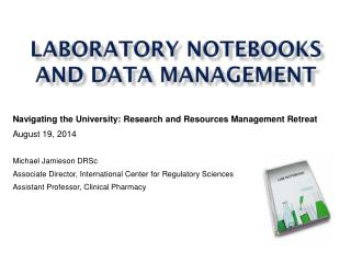 Laboratory notebooks and data management