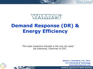 Demand Response (DR) & Energy Efficiency