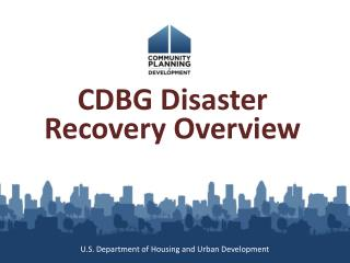 CDBG Disaster Recovery Overview