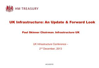 UK Infrastructure Conference –  2 nd  December, 2013