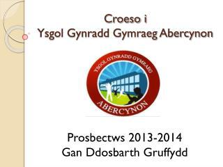 Croeso i  Ysgol Gynradd Gymraeg Abercynon
