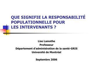 QUE SIGNIFIE LA RESPONSABILIT� POPULATIONNELLE POUR  LES INTERVENANTS ?