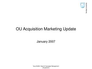 OU Acquisition Marketing Update
