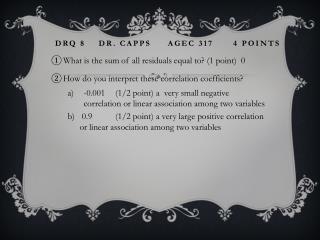DRQ 8    Dr. Capps     AGEC 317      4 points