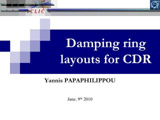 Damping ring layouts for CDR