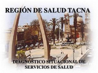 REGIÓN DE SALUD TACNA