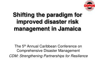 Shifting the paradigm for improved disaster risk management in Jamaica