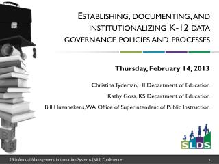 Establishing, documenting, and institutionalizing K-12 data governance policies and processes