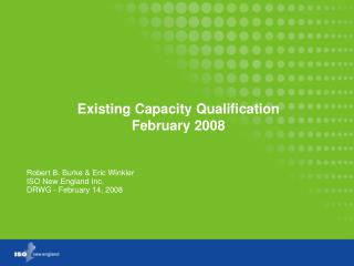 Existing Capacity Qualification February 2008