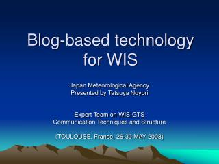Blog-based technology for WIS