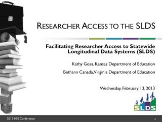 Researcher Access to the SLDS
