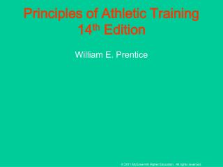Principles of Athletic Training 14 th  Edition