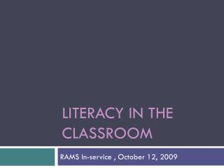 Literacy in the Classroom