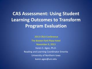 CAS Assessment: Using Student Learning Outcomes to Transform Program Evaluation
