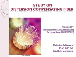 Study on   Dispersion Compensating Fiber