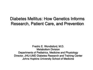 Diabetes Mellitus: How Genetics Informs Research, Patient Care, and Prevention