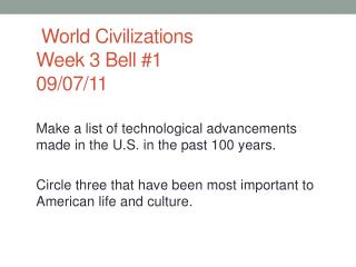 World Civilizations  Week 3 Bell #1 09/07/11