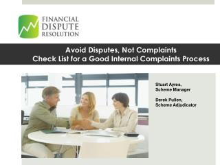 Avoid Disputes, Not Complaints Check List for a Good Internal Complaints Process