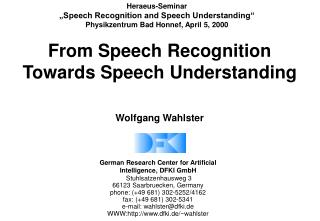From Speech Recognition  Towards Speech Understanding