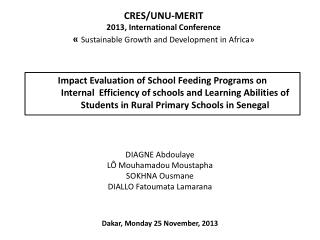CRES/UNU-MERIT 2013, International Conference  «  Sustainable Growth and Development in Africa»