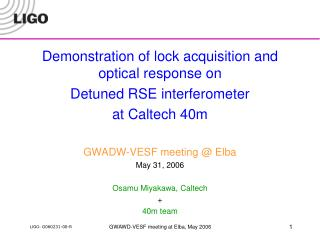 Demonstration of lock acquisition and optical response on Detuned RSE interferometer