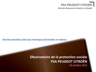 Observatoire de la protection sociale PSA PEUGEOT CITROËN 16 octobre 2012