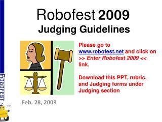 Robofest 2009   Judging Guidelines