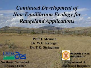 Continued Development of Non-Equilibrium Ecology for Rangeland Applications