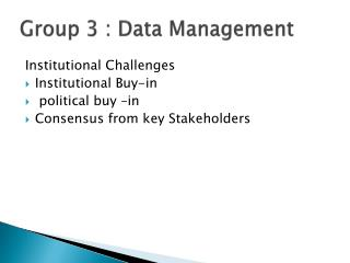 Group 3  : Data Management