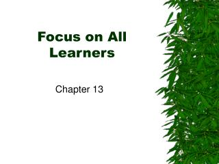 Focus on All Learners