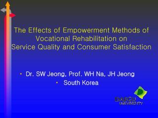 Dr. SW Jeong, Prof. WH Na, JH Jeong  South Korea