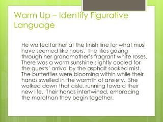Warm Up – Identify Figurative Language