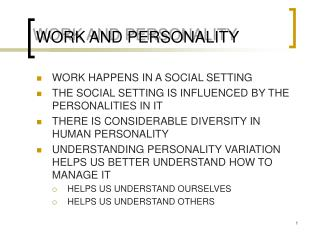 WORK AND PERSONALITY