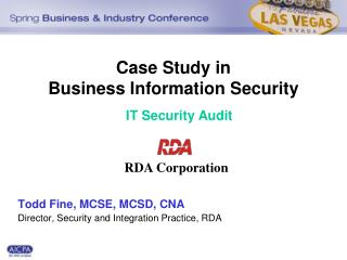 Case Study in  Business Information Security