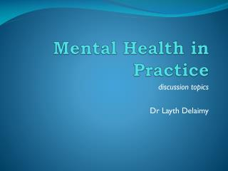 Mental Health in Practice