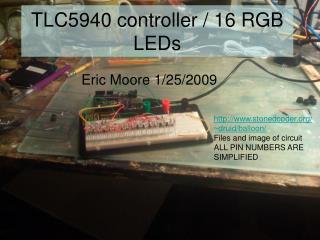 TLC5940 controller / 16 RGB LEDs