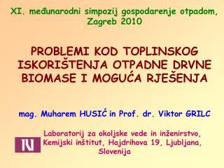 XI. međunarodni simpozij gospodarenje otpadom, Zagreb 2010