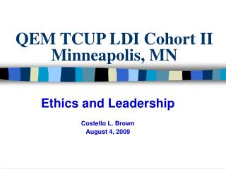QEM TCUP LDI Cohort II  Minneapolis, MN