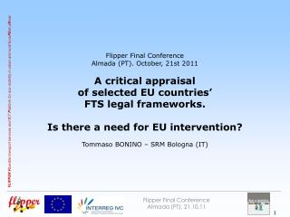 Flipper Final Conference Almada (PT), 21.10.11