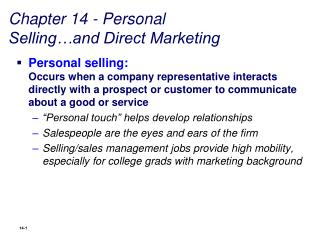 Chapter 14 - Personal Selling…and Direct Marketing