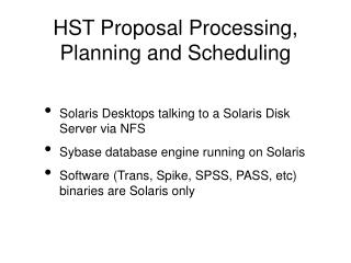 HST Proposal Processing, Planning and Scheduling