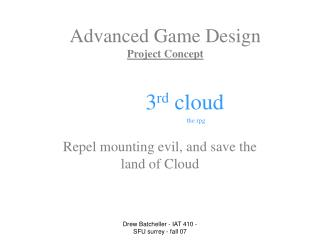 Advanced Game Design Project Concept